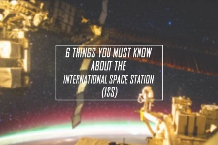 6 facts you must know about the International Space Station (ISS)