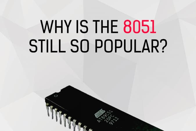 Why is the 8051 still so popular