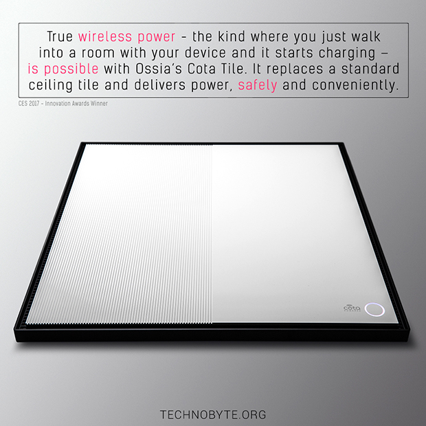 awesome technology fact - with Ossia's Cota Tile, true wireless charging is here