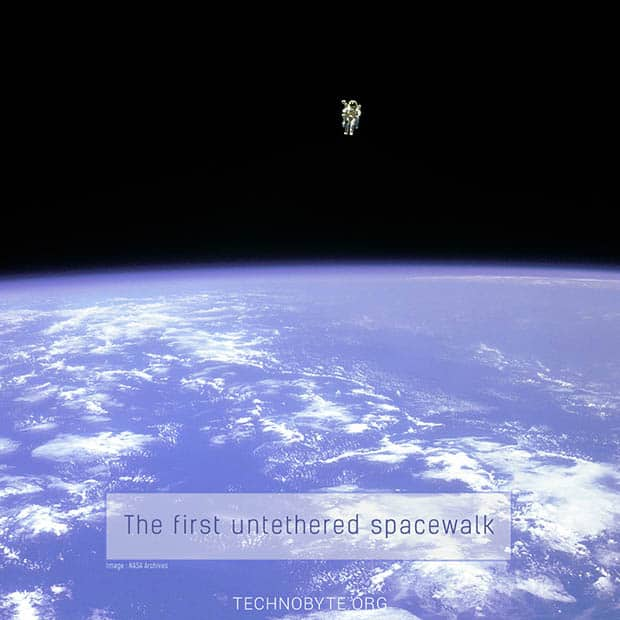 amazing fact about space - The first untethered spacewalk EVA - NASA
