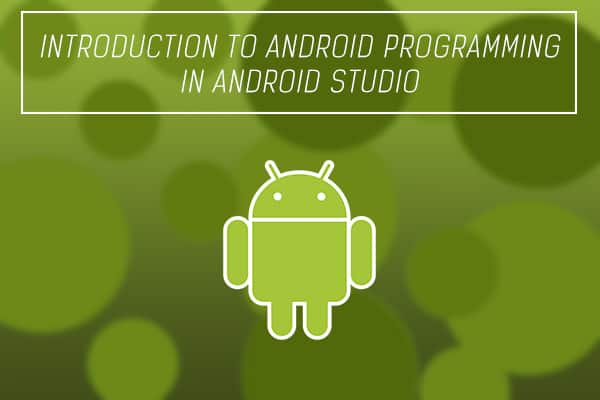 INTODUCTION-ANDROID-PROGRAMMING
