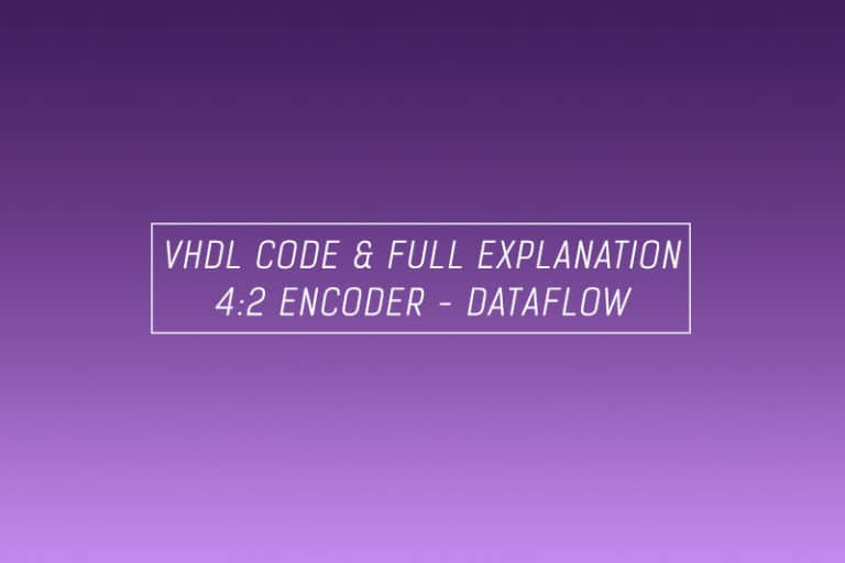 VHDL code for an encoder using dataflow method