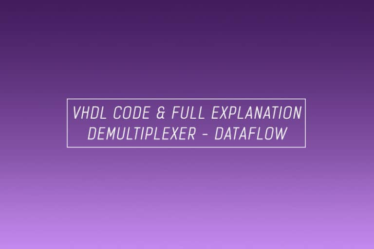 VHDL code for demultiplexer using dataflow method