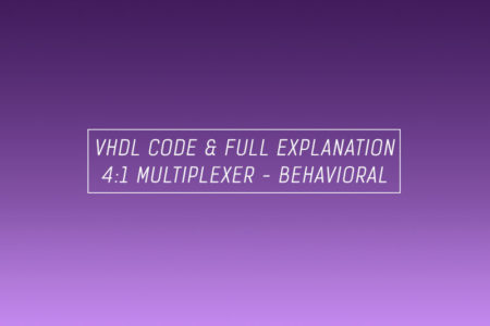 VHDL code for multiplexer using behavioral method