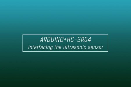 Interfacing of Arduino Uno with ultrasonic sensor HC-SR04