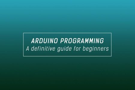 The definitive Arduino programming & syntax guide for beginners