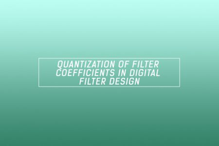Quantization of filter coefficients in digital filter design