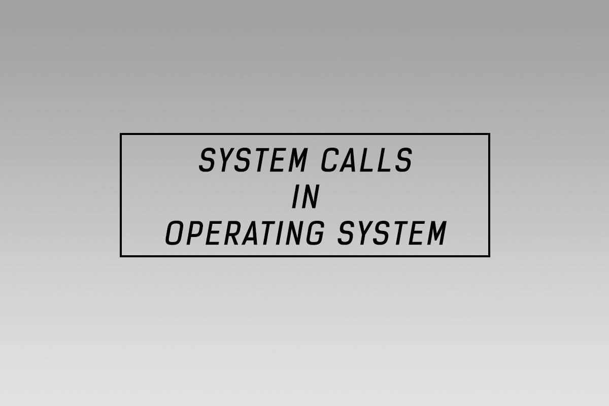 system-calls in OS