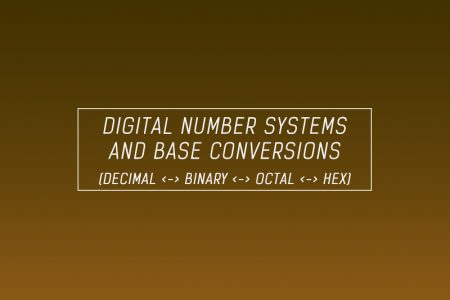 Digital Number Systems And Base Conversions