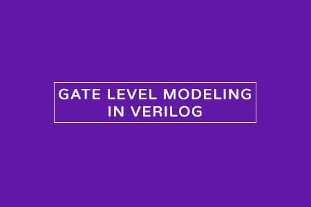gate level modeling in verilog